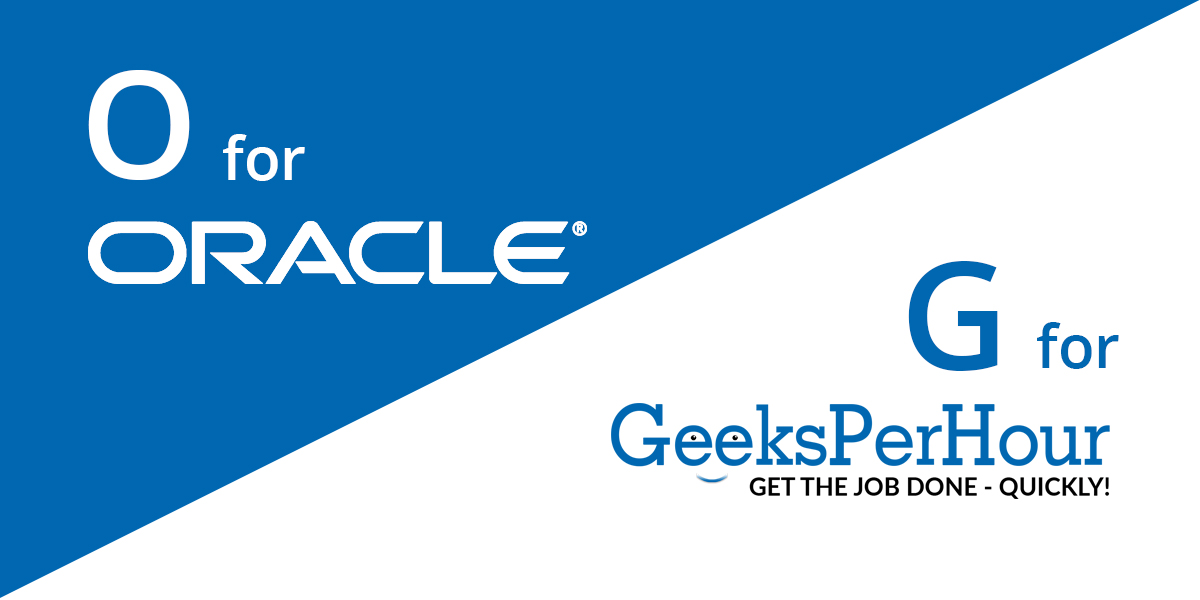 Fortune 500 company -  Oracle and Geeks Per Hour