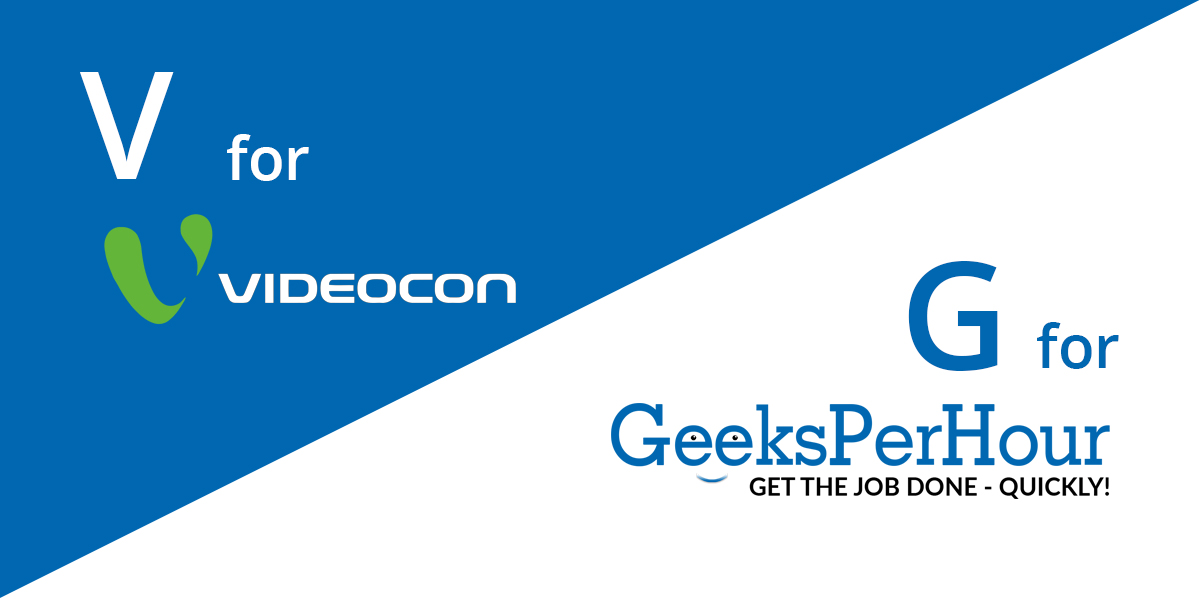 Fortune 500 company -  Videocon and Geeks Per Hour